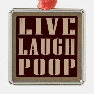 Live laugh poop humor saying christmas ornament