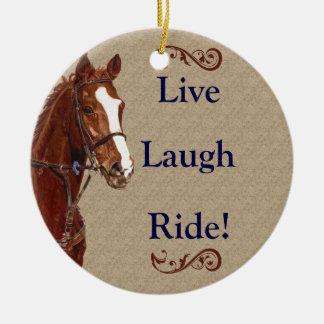 Live Laugh Ride! Horse Christmas Ornament