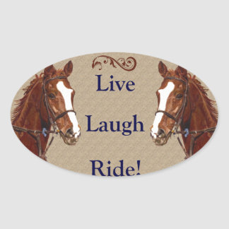 Live Laugh Ride! Horse Oval Sticker