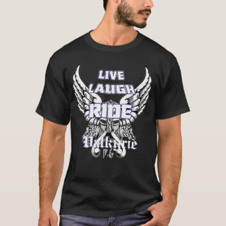 Live Laugh Ride Valkyrie T-Shirt