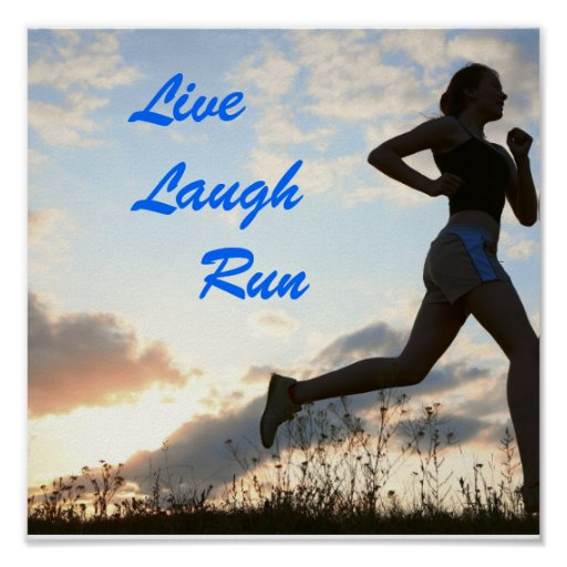 live laugh run poster