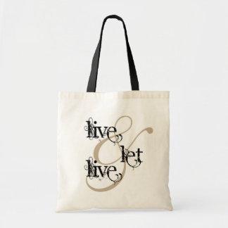 live & let live_full budget tote bag