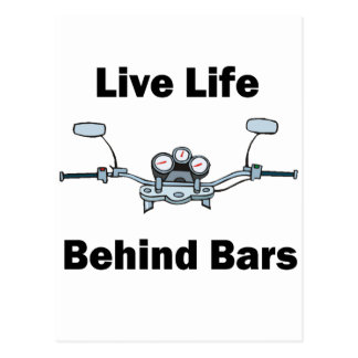 Live Life Behind Bars Post Cards