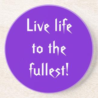 Live Life Coaster
