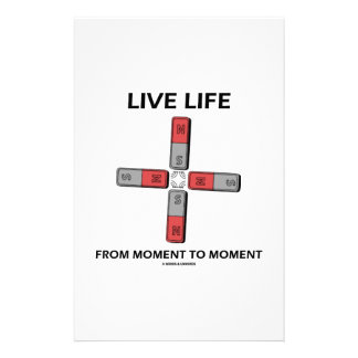 Live Life From Moment To Moment (Quadrupole) Customized Stationery