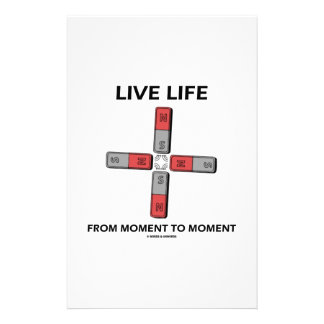 Live Life From Moment To Moment (Quadrupole) Stationery