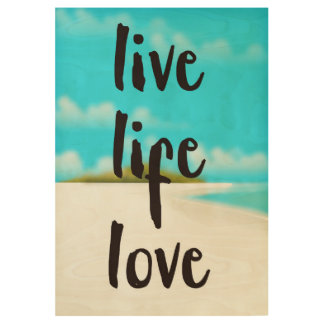 Live Life Love inspirational quote Wood Poster