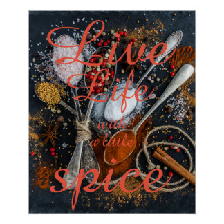 Live life with a little spice || Inspirational Poster