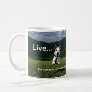 Live Like Someone Left the Gate Open Basic White Mug