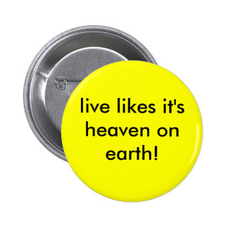 live likes it s heaven on earth pin