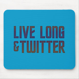 Live Long & Twitter Text Mouse Pad