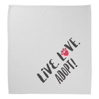 Live. Love. Adopt Pet Adoption Do-rag
