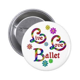 Live Love Ballet 6 Cm Round Badge
