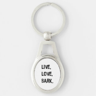 Live, Love, Bark Metal Keychain Silver-Colored Oval Key Ring