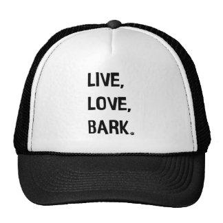 Live, Love, Bark Trucker Hat