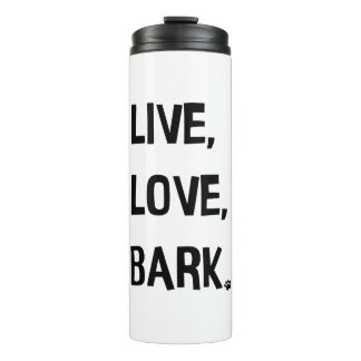 Live, Love, Bark Tumbler