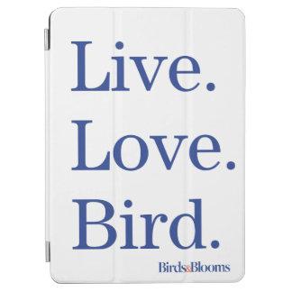 Live. Love. Bird. iPad Air Cover