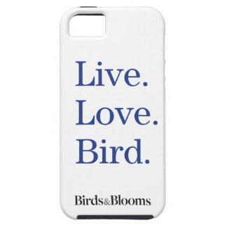 Live. Love. Bird. iPhone 5 Covers