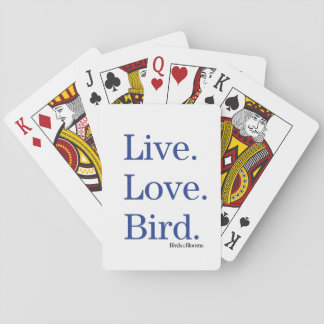 Live. Love. Bird. Playing Cards