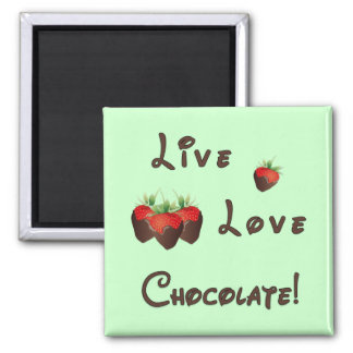 Live Love Chocolate Magnets