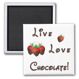 Live Love Chocolate Square Magnet