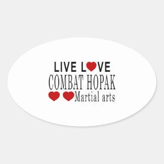 LIVE LOVE COMBAT HOPAK MARTIAL ARTS OVAL STICKER