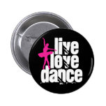 Live, Love, Dance Ballerina 6 Cm Round Badge