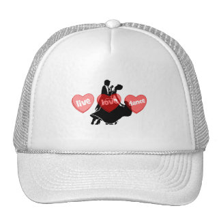 live love dance trucker hats