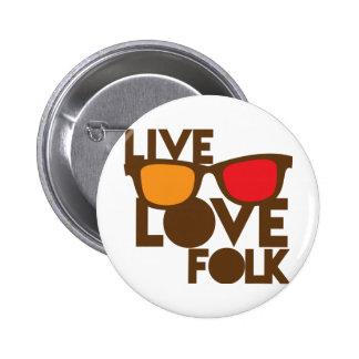 Live LOVE FOLK music 6 Cm Round Badge