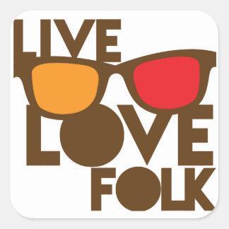 Live LOVE FOLK music Square Sticker