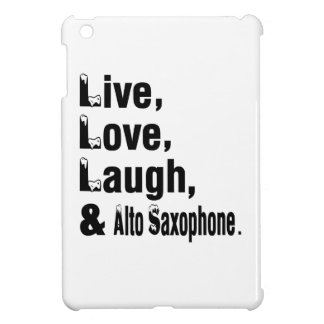 Live Love Laugh And Alto Saxophone Cover For The iPad Mini