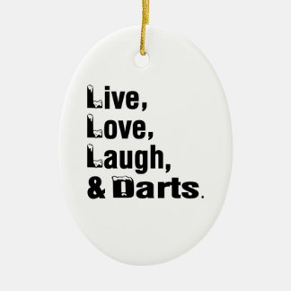 Live Love Laugh And Darts Christmas Ornament