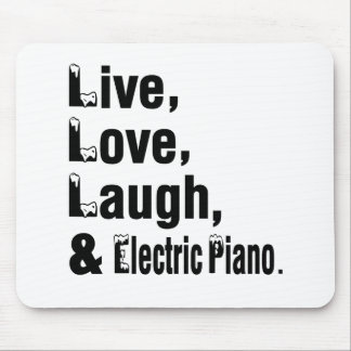 Live Love Laugh And Electric Piano Mouse Pad