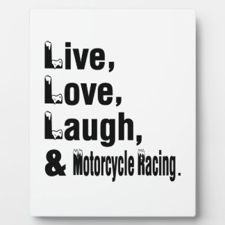Live Love Laugh And Motorcycle Racing Photo Plaque