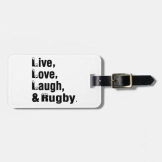 Live Love Laugh And Rugby Luggage Tag