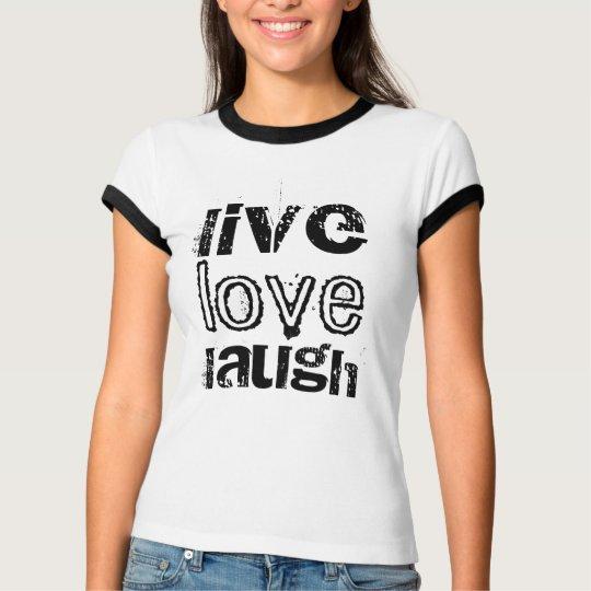 live, love, laugh bella ringer t-shirt
