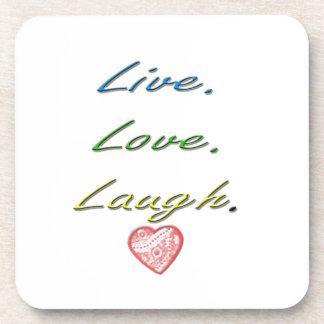 Live Love Laugh Drink Coasters