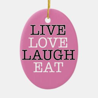 Live Love Laugh Eat Christmas Ornament
