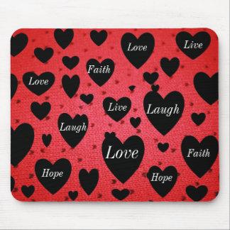 Live, Love, Laugh, Faith, Hope Mouse Pad