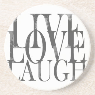 Live Love Laugh Inspirational Quote Beverage Coasters