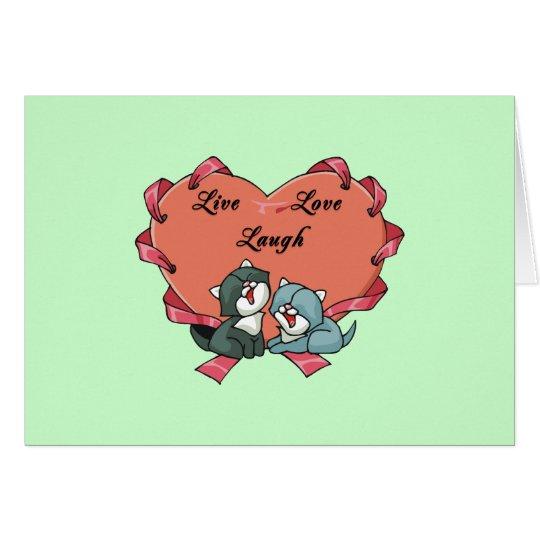 Live Love Laugh Kittys Card