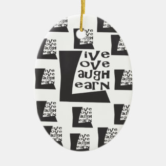 Live, Love, Laugh, Learn Christmas Ornament