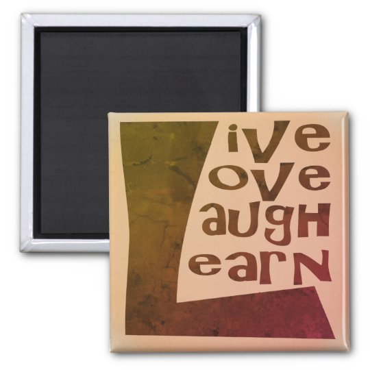 Live, Love, Laugh & Learn Magnet