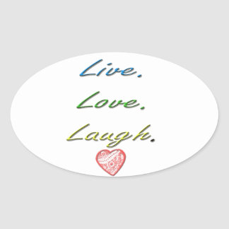 Live Love Laugh Oval Sticker
