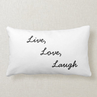 Live, Love, Laugh Pillow