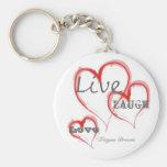Live, Love, Laugh, Teague Brown Key Chains