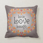 Live Love Laugh Throw Pillow