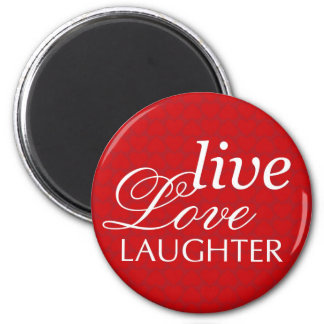 Live love laughter red heart valentine party favor 6 cm round magnet