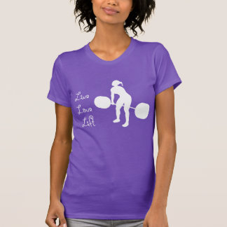Live Love Lift - T-Shirt