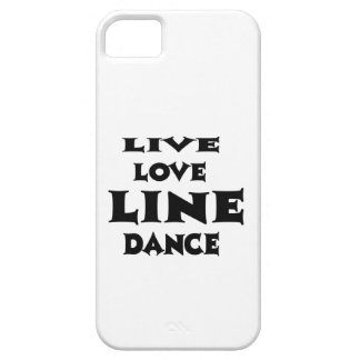 Live Love Line dancing iPhone 5 Cover